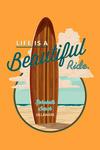 Rehoboth Beach, Delaware - Life is a Beautiful Ride - Surfboard - Contour - Lantern Press Artwork