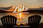 Collingwood, Ontario, Canada - Take Me to the Lake - Sunset View - Sentiment - Lantern Press Photography