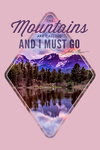 The Mountains are Calling - John Muir Quote - Sunset & Lake - Contour - Lantern Press Photography