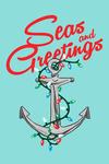 Seas & Greetings - Anchor - Lantern Press Artwork