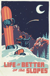 Life is Better on the Slopes - Woodblock - Lantern Press Artwork