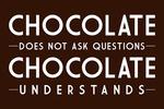 Chocolate Understands - Brown - Simply Said - Lantern Press Artwork