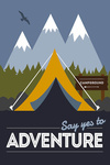 Say Yes to Adventure (Tent) - Vector Style - Lantern Press Artwork