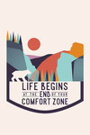 Life Begins At the End of Your Comfort Zone - Contour - Lantern Press Artwork