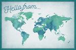Hello From - World Map - Watercolor - Lantern Press Artwork