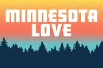Minnesota - Love - Pine Tree Silhouettes - Aqua Horizon - Lantern Press Artwork