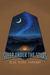 Blue Ridge Parkway - Sleep Under the Stars - Tent & Night Sky - Contour - LP Artwork