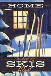 Home is Where My Skis Rest - Skis Outside Cabin - Lantern Press Artwork