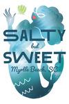 Myrtle Beach, South Carolina - Mer-Mazing Collection - Salty but Sweet - Mermaid - Contour - Lantern Press Artwork