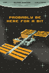 8-Bit Space Collection - International Space Station, Probably Be Here For A Bit