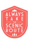 Always Take the Scenic Route - Simply Said - Contour - Lantern Press Artwork