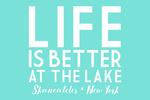 Skaneateles, New York - Life Is Better At The Lake - Simply Said (pastel) - Lantern Press Artwork