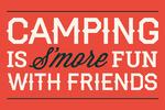 Camping is S'more Fun - Simply Said - Lantern Press Artwork
