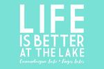 Canandaigua Lake, New York - Life is Better at the Lake - Lantern Press Artwork