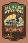 Mercer, Wisconsin - The Loon is Calling - Vintage Sign - Contour - Lantern Press Artwork