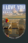 Pacific Beach, Washington - I Love You to the Beach and Back - Contour - Lantern Press Photography