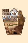 Badlands National Park, South Dakota - Prairie Dogs - Lantern Press Artwork
