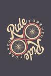 Ride Forever - Infinity Wheel - Biking - Contour - Lantern Press Artwork