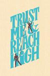 Trust Me & Reach High - Climbing Friends - Contour - Lantern Press Artwork