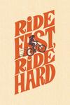 Ride Fast Ride Hard - Biking Woman - Contour - Lantern Press Artwork