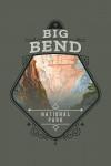 Big Bend National Park, Texas - Painterly National Park Series - Contour