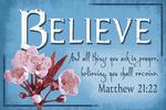 Matthew 21:22  - Inspirational - Lantern Press Artwork