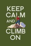 Keep Calm and Climb On - Lantern Press Poster