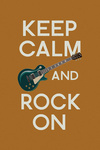 Keep Calm and Rock On - Lantern Press Poster