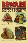 Beware this is Bigfoot Country Lessons