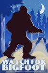 Watch for Bigfoot - WPA Style - Lantern Press Artwork