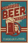 Certified Beer Tester - Lantern Press Artwork