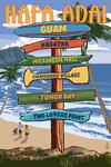 Hafa Adai, Guam - Destination Signpost - Lantern Press Artwork