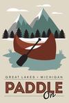 Great Lakes, Michigan - Paddle On - Lantern Press Artwork