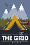 Michigan - Off the Grid - Discover the Parks - Lantern Press Artwork
