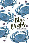 Delaware - Blue Crab Pattern - Distressed - Lantern Press Artwork