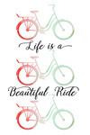 Beach Cruiser - Life is a Beautiful Ride - Watercolor - Lantern Press Artwork