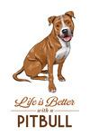 Pitbull - Golden - Life is Better - White Background - Lantern Press Artwork