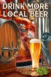 Drink More Local Beer - Brewery Scene - Lantern Press Artwork
