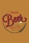 Premium Beer Served Here - Beer - Contour - Lantern Press Artwork