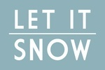 Let it Snow - Simply Said - Light Blue - Lantern Press Artwork