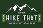 I Would Hike That - Olympic National Park - Mountain Vector - Lantern Press Artwork