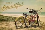 Life is Beautiful - Beach Cruisers - Lantern Press Photography