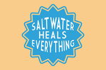 Saltwater Heals Everything - Simply Said - Contour - Lantern Press Artwork