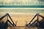 Lake Michigan - Sandy Stairs & Beach - Lantern Press Photography