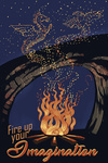 Fire Up Your Imagination - Night Sky - Campfire with Dragon & Phoenix - Lantern Press Artwork