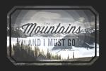 John Muir - The Mountains are Calling - Contour - Lantern Press Photography