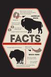 Facts About Bison - Contour - Lantern Press Artwork