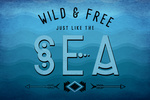 Wild & Free Just Like the Sea - Arrows - Lantern Press Artwork