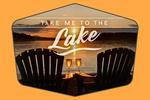Take Me to the Lake - Sunset View - Sentiment - Contour - Lantern Press Photography