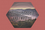 John Muir Quote - The Mountains Are Calling - Contour - Lantern Press Photography
